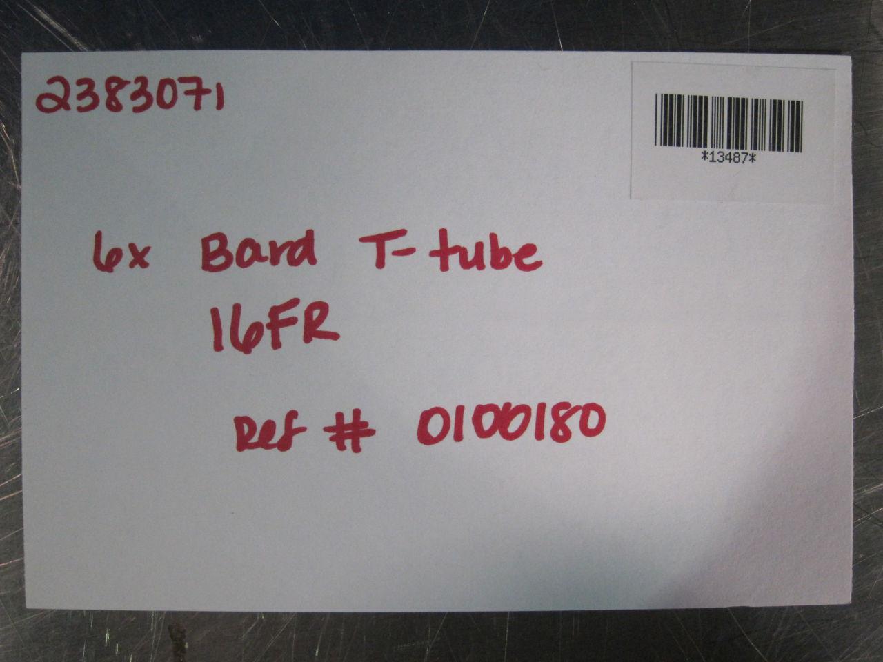BARD 0100180 T-Tube - Lot of 6