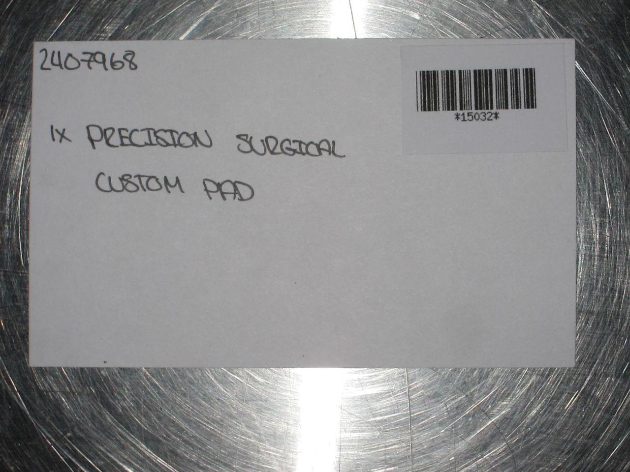 PRECISION SURGICAL Custom Pad